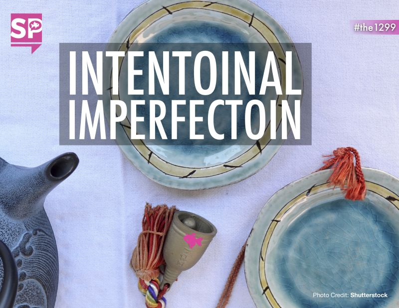 Intentoinal Imperfection