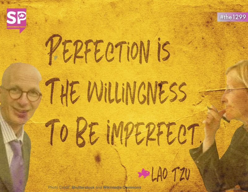 3 things that Seth Godin, Brené Brown and Lao Tsu teach us about perfection