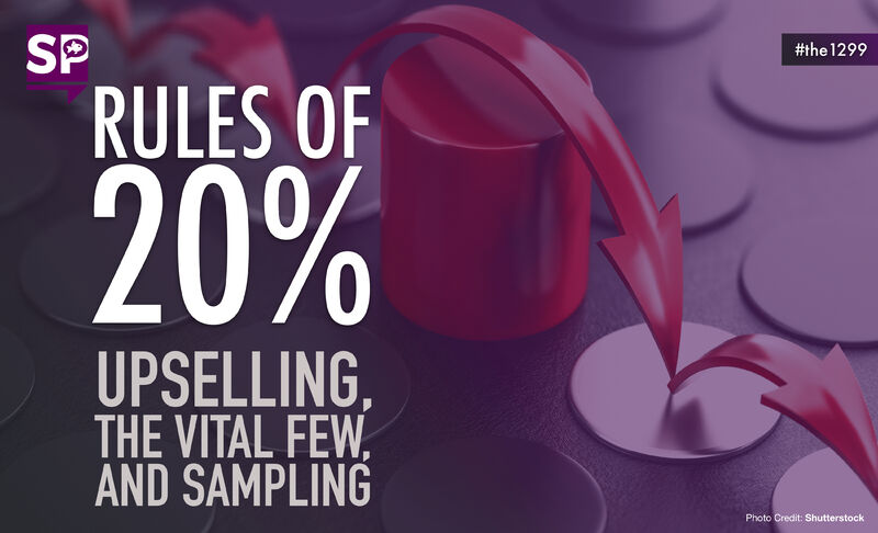 Rules of 20%: Upselling, the vital few, and sampling