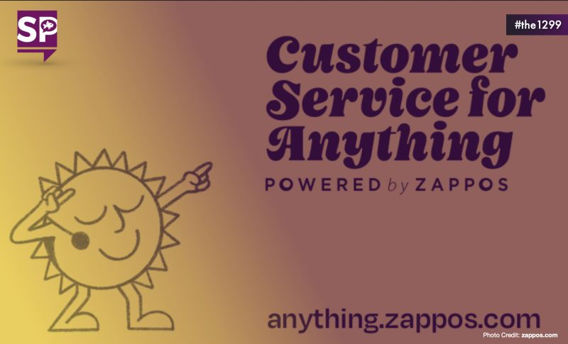 Customer Service For Anything: Powered by Zappos