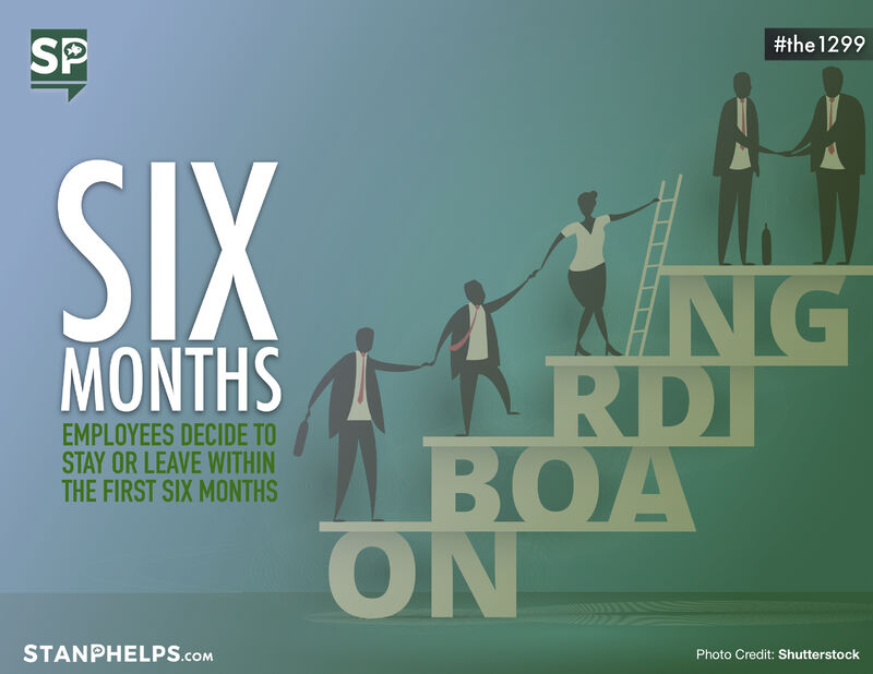 Employees decide to stay or leave within the first six months