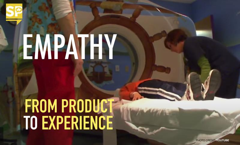 Empathy: From Product to Experience