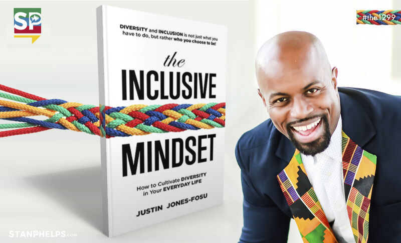 """Justin Jones-Fosu is launching his latest book """"The Inclusive Mindset"""" that examines how to cultivate diversity in our everyday lives"""