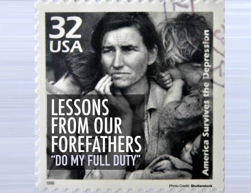 """Lessons from our forefathers: """"Do my full duty"""""""