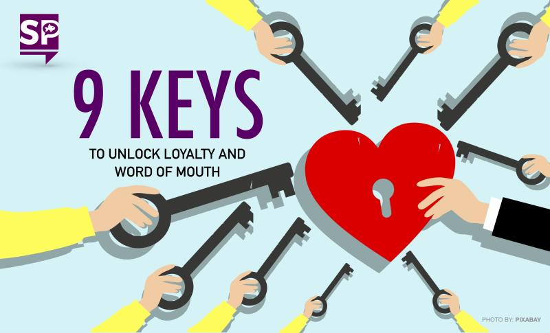 9 Keys to Loyalty and Unlocking Word of Mouth