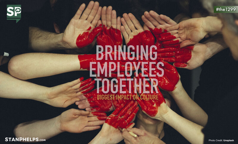 Bringing employees together has the biggest impact on culture