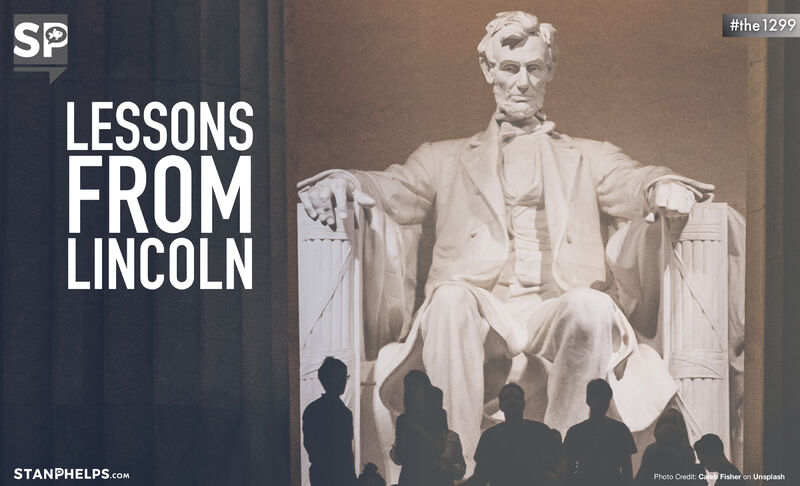 Lessons from Abraham Lincoln